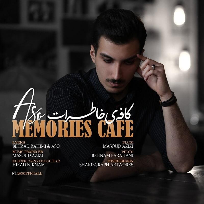 دانلود آهنگ جدید ئاسو به نام کافه ی خاطرات