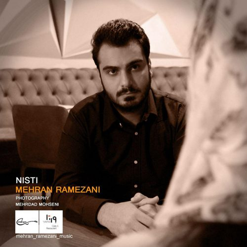دانلود آهنگ جدید مهران رمضانی به نام نیستی