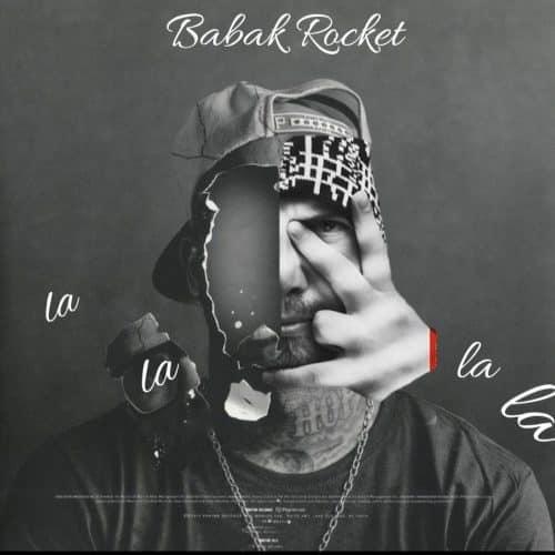 بابک راکت - لا لا لا لا
