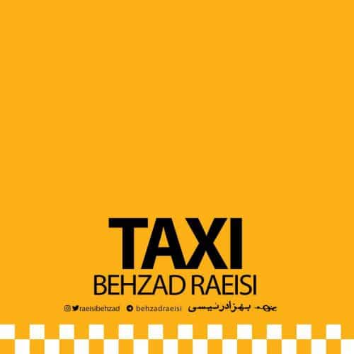 بهزاد رئیسی - تاکسی